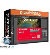 دانلود آموزش PluralSight Creating an Advertisement with Illustrator and Photoshop
