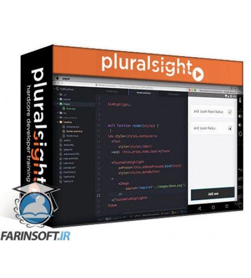 آموزش PluralSight Build Cross Platform React Native Apps with Exponent and Redux