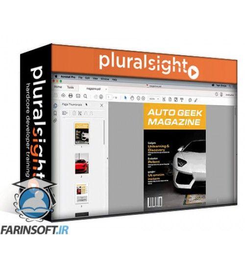 دانلود آموزش PluralSight Acrobat DC Building on the Fundamentals