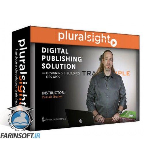 آموزش PluralSight Designing and Building DPS Apps