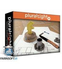 آموزش PluralSight Fusion 360 Essentials