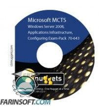 آموزش CBT Nuggets Exam-Pack 70-643: Windows Server 2008 Applications Infrastructure, Configuring