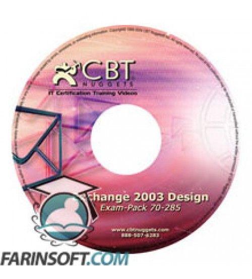 آموزش CBT Nuggets Designing a Microsoft Exchange Server 2003 Organization 70-285