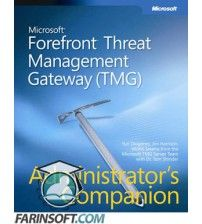 نرم افزار Microsoft Forefront Threat Management Gateway 2010 Enterprise Edition جایگزین نرم افزار ISA Server