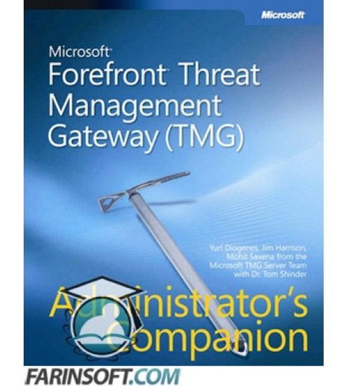 نرم افزار Microsoft Forefront Threat Management Gateway 2010 Enterprise Edition جایگزین نرم افزار ISA Server