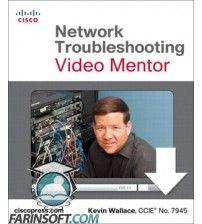آموزش  Cisco Press Network Troubleshooting Video Mentor
