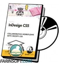 آموزش Lynda InDesign CS5: Collaborative Workflows with InCopy CS5