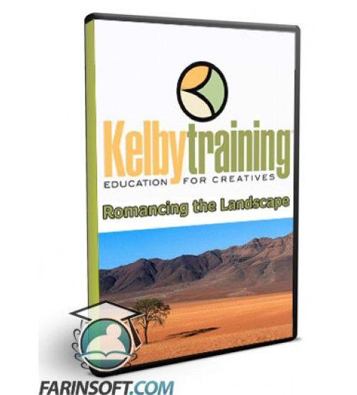 آموزش KelbyOne Kelby Training Romancing the Landscape Part 1 and 2