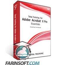 آموزش TotalTraining Total Training Adobe Acrobat X Pro Essentials
