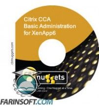 آموزش CBT Nuggets Citrix CCA Basic Administration for XenApp6