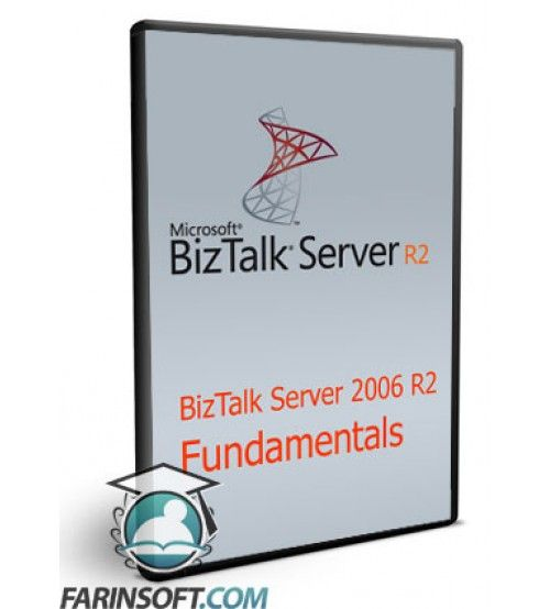 آموزش PluralSight BizTalk Server 2006 R2 Fundamentals