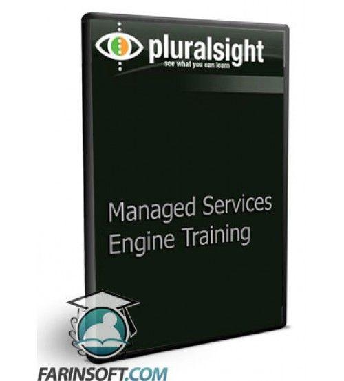آموزش PluralSight Managed Services Engine Training