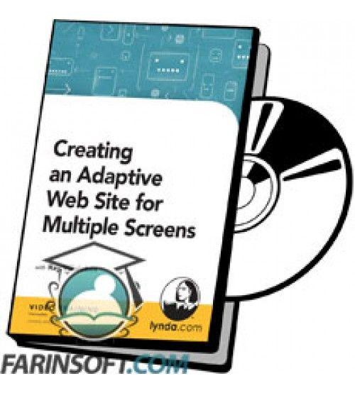 آموزش Lynda Creating an Adaptive Web Site for Multiple Screens