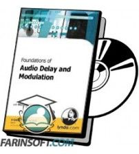 دانلود آموزش Lynda Foundations of Audio Delay and Modulation
