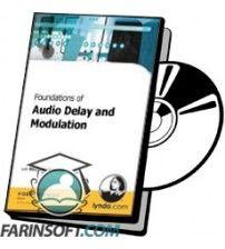 آموزش Lynda Foundations of Audio Delay and Modulation