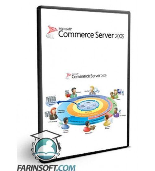 نرم افزار Commerce Server 2009 Standard and Enterprise برنامه ساخت سیستم های تجارت الکترونیک مبتنی بر تکنولوژی .NET