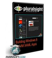 آموزش PluralSight Building Windows 8 MVVM XAML Apps