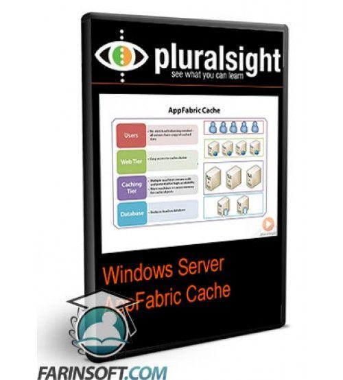 آموزش PluralSight Windows Server AppFabric Cache