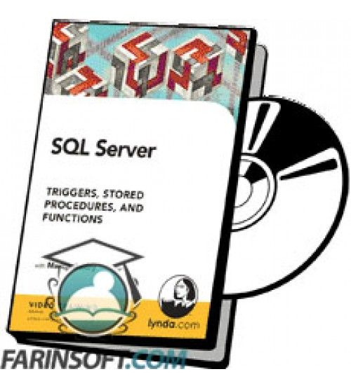 آموزش Lynda SQL Server Triggers, Stored Procedures, and Functions