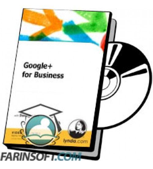آموزش Lynda Google+ for Business