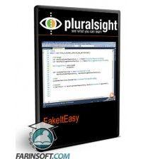 آموزش PluralSight PluralSight FakeItEasy
