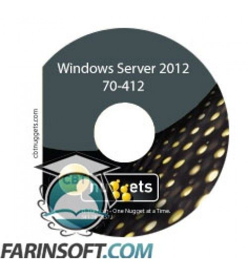 آموزش CBT Nuggets Windows Server 2012 70-412 : Configuring Advanced Windows Server 2012