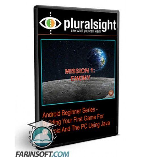 آموزش PluralSight Android Beginner Series - Building Your First Game For Android And The PC Using Java
