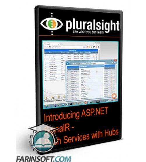 آموزش PluralSight Introducing ASP.NET SignalR – Push Services with Hubs