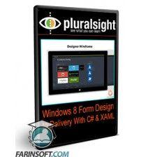آموزش PluralSight Windows 8 Form Design to Delivery With C# and XAML