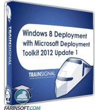 آموزش  Windows 8 Deployment with Microsoft Deployment Toolkit 2012 Update 1