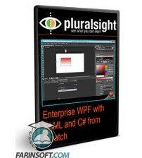 آموزش PluralSight Enterprise WPF with XAML and C# from Scratch