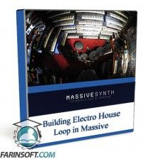 آموزش  Building Electro House Loop in Massive