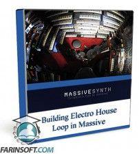 آموزش  Building Electro House Loop in Massive