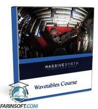 آموزش  Wavetables Course