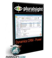 آموزش PluralSight Dynamics CRM - Power User