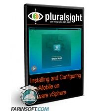 آموزش PluralSight Installing and Configuring Citrix XenMobile on VMware vSphere