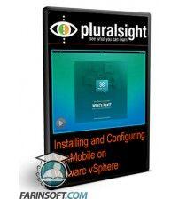 آموزش PluralSight Installing and Configuring Citrix XenMobile on VMware vSphere