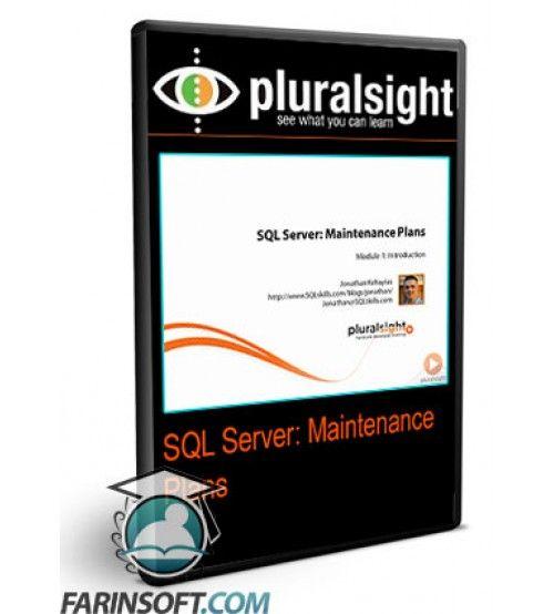 آموزش PluralSight SQL Server: Maintenance Plans