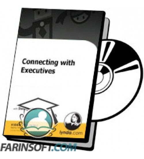 آموزش Lynda Connecting with Executives