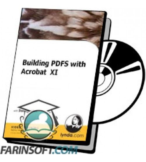 آموزش Lynda Building PDFS with Acrobat  XI