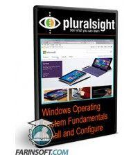 آموزش PluralSight Windows Operating System Fundamentals Install and Configure