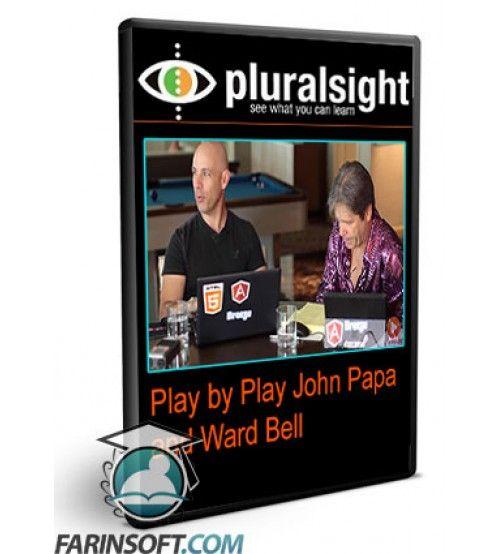 آموزش PluralSight Play by Play John Papa and Ward Bell
