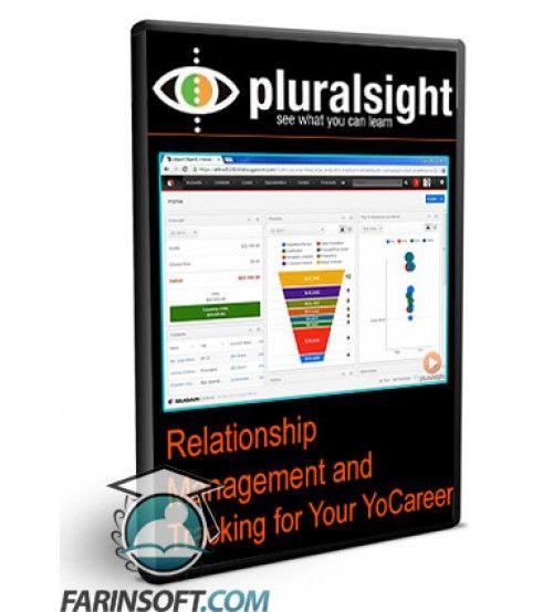 آموزش PluralSight Relationship Management and Tracking for Your YoCareer