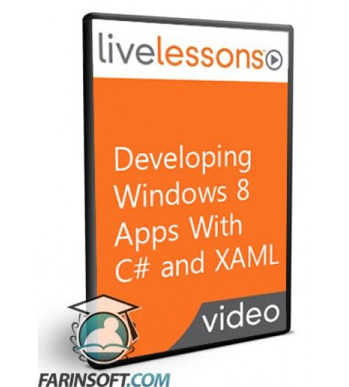 آموزش LiveLessons Developing Windows 8 Apps With C# and XAML