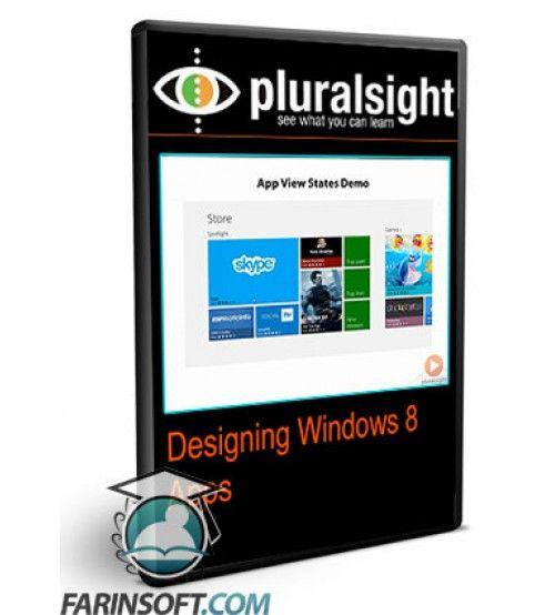 آموزش PluralSight Designing Windows 8 Apps
