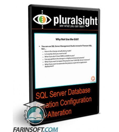 آموزش PluralSight SQL Server Database Creation Configuration and Alteration