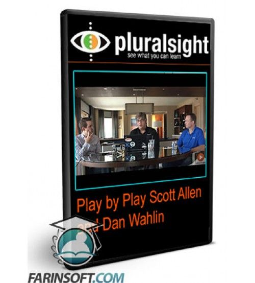 آموزش PluralSight Play by Play Scott Allen and Dan Wahlin