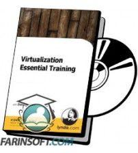 آموزش Lynda Virtualization Essential Training