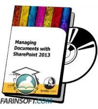 دانلود آموزش Lynda Managing Documents with SharePoint 2013
