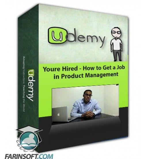 آموزش Udemy Youre Hired - How to Get a Job in Product Management